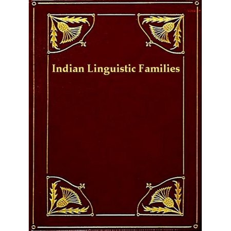 Indian Lnguistic Families of America North of Mexico -