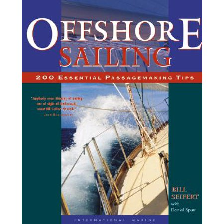Offshore Star - Offshore Sailing: 200 Essential Passagemaking Tips
