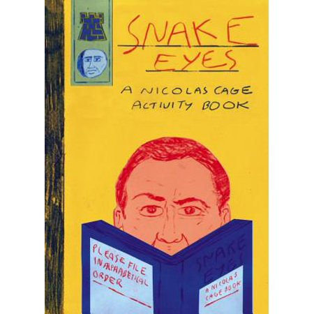 Snake Eyes: A Nicolas Cage Activity Book - Heroes Snake Eyes