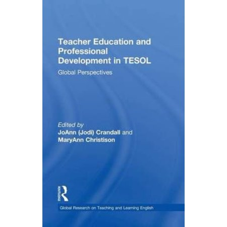 Teacher Education And Professional Development In Tesol  Global Perspectives