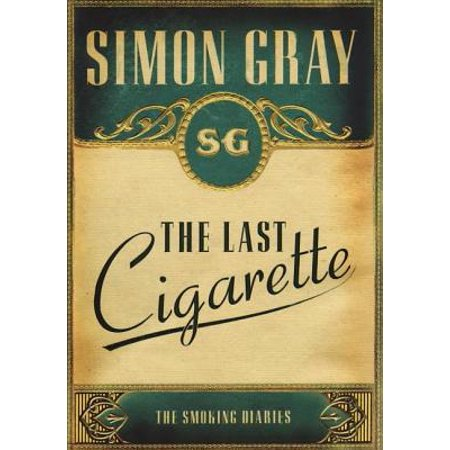 The Smoking Diaries Volume 3 : The Last Cigarette