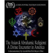 The Asian And Abrahamic Religions: A Divine Encounter In America by