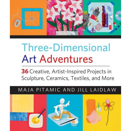 Three-Dimensional Art Adventures : 36 Creative, Artist-Inspired Projects in Sculpture, Ceramics, Textiles, and - Fast Halloween Art Projects