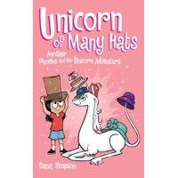 Unicorn of Many Hats (Phoebe and Her Unicorn Series Book 7) (Hardcover)