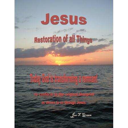 Jesus Restoration of all Things - eBook