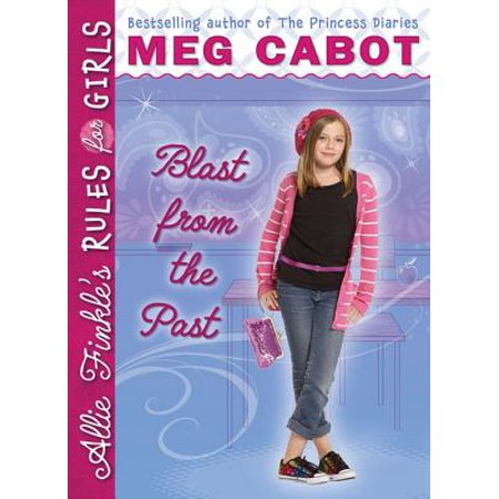 Blast From The Past Ideas (Allie Finkle's Rules for Girls #6: Blast from the Past -)