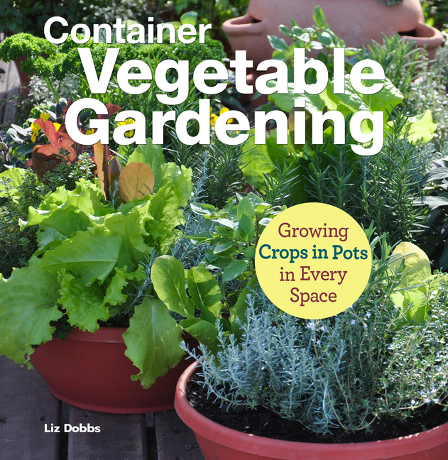Container Vegetable Gardening Growing Crops In Pots In Every Space Paperback Walmart Com Walmart Com,Home Office Furniture Arrangement Ideas