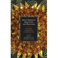 Asian American Identities and Practices: Folkloric Expressions in Everyday Life (Paperback)