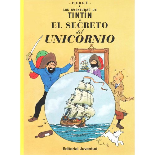 Las aventuras de Tintin 11: El Secreto Del Unicornio / the Secret of the Unicorn