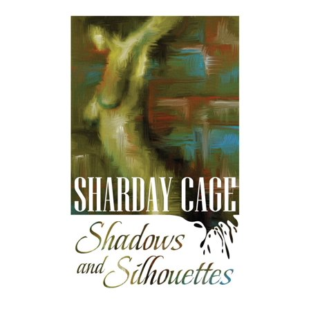 Shadow Silhouette (Shadows and Silhouettes - eBook )