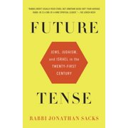 Future Tense : Jews, Judaism, and Israel in the Twenty-first Century