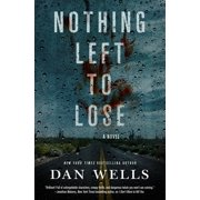 Nothing Left to Lose : A Novel