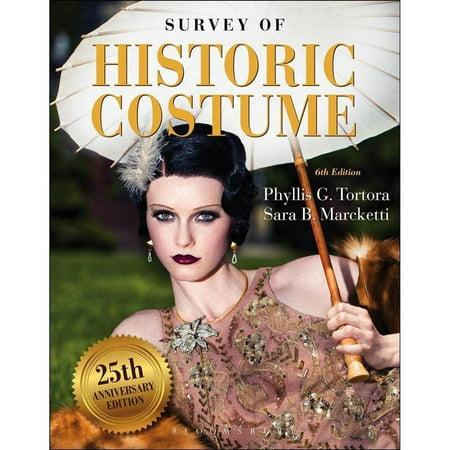 Survey Of Historic Costume  25Th Anniversary Edition
