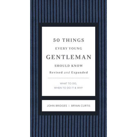 50 Things Every Young Gentleman Should Know Revised and Expanded: What to Do, When to Do It, and Why (Revised, Expanded) - Fun Things To Do On Halloween Day