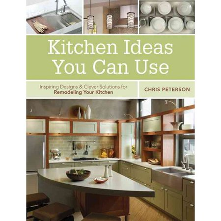 Kitchen Ideas You Can Use  Inspiring Designs   Clever Solutions For Remodeling Your Kitchen
