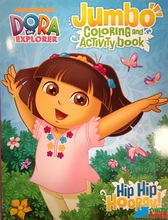 Dora the Explorer Jumbo 30 pg. Coloring and Activity Book Hip Hip Hooray by Bendon Publishing