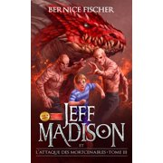 Jeff Madison et l'attaque des Mortcenaires - eBook