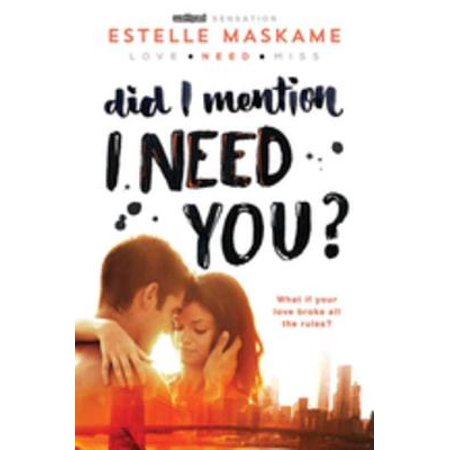 Did I Mention I Need You? - eBook - You Did