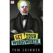 Get Your Wordsworth: Get Your Wordsworth (Volume One) (Hardcover)