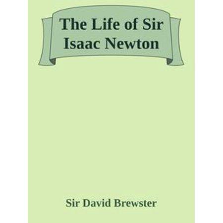 The Life of Sir Isaac Newton - eBook