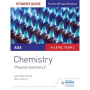 AQA A-level Year 2 Chemistry Student Guide: Physical chemistry 2 - eBook