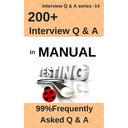 200+ Frequently Asked Interview Questions & Answers in Manual Testing - (Design And Analysis Of Algorithms Interview Questions)
