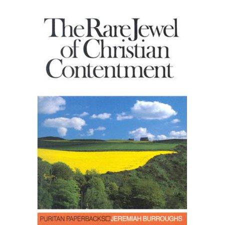 The Rare Jewel of Christian Contentment (Puritan