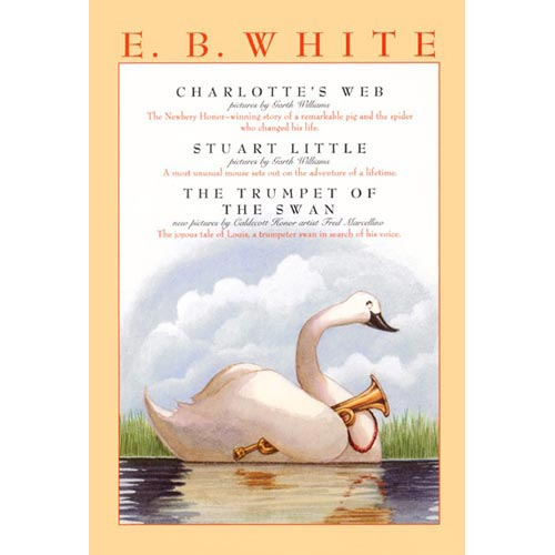 Charlotte's Web, Stuart Little, & the Trumpet of the Swan
