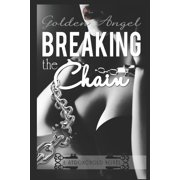 Stronghold Doms: Breaking the Chain (Paperback)
