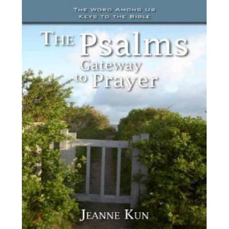 The Psalms  Gateway To Prayer