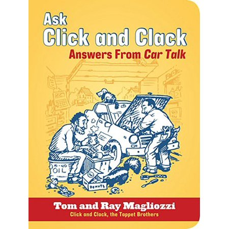 Ask Click and Clack : Answers from Car Talk