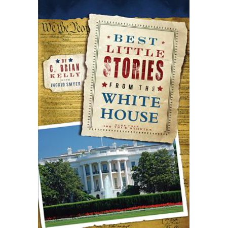 Best Little Stories from the White House - eBook