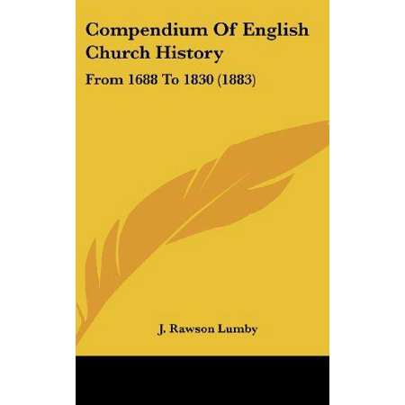 Compendium of English Church History: From 1688 To 1830 (1883) - image 1 de 1