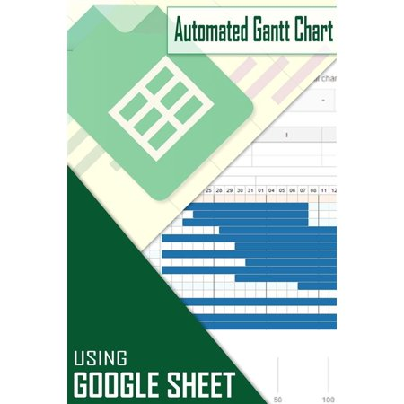 How to create Automated Gantt Chart using Google Sheet - (Automated Town Water Management System Using Pic)