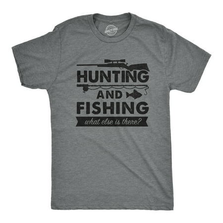 Mens Hunting And Fishing What Else Is There Tshirt Funny Outdoors Tee About Hunting T-shirt