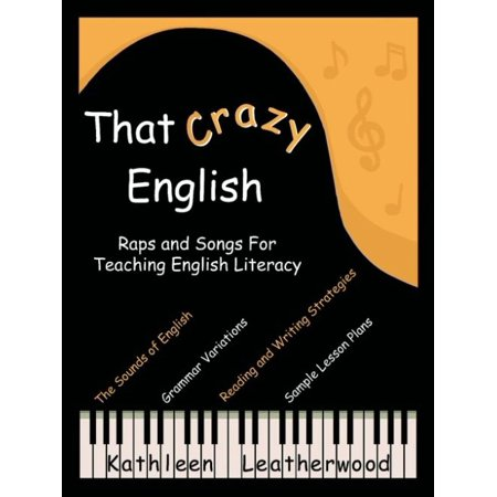 That Crazy English  Raps And Songs For Teaching English Literacy