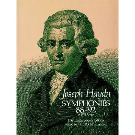 Symphonies 88-92 in Full Score : The Haydn Society (Haydn Symphony No 95 In C Minor)