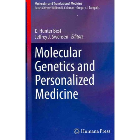Molecular Genetics And Personalized Medicine