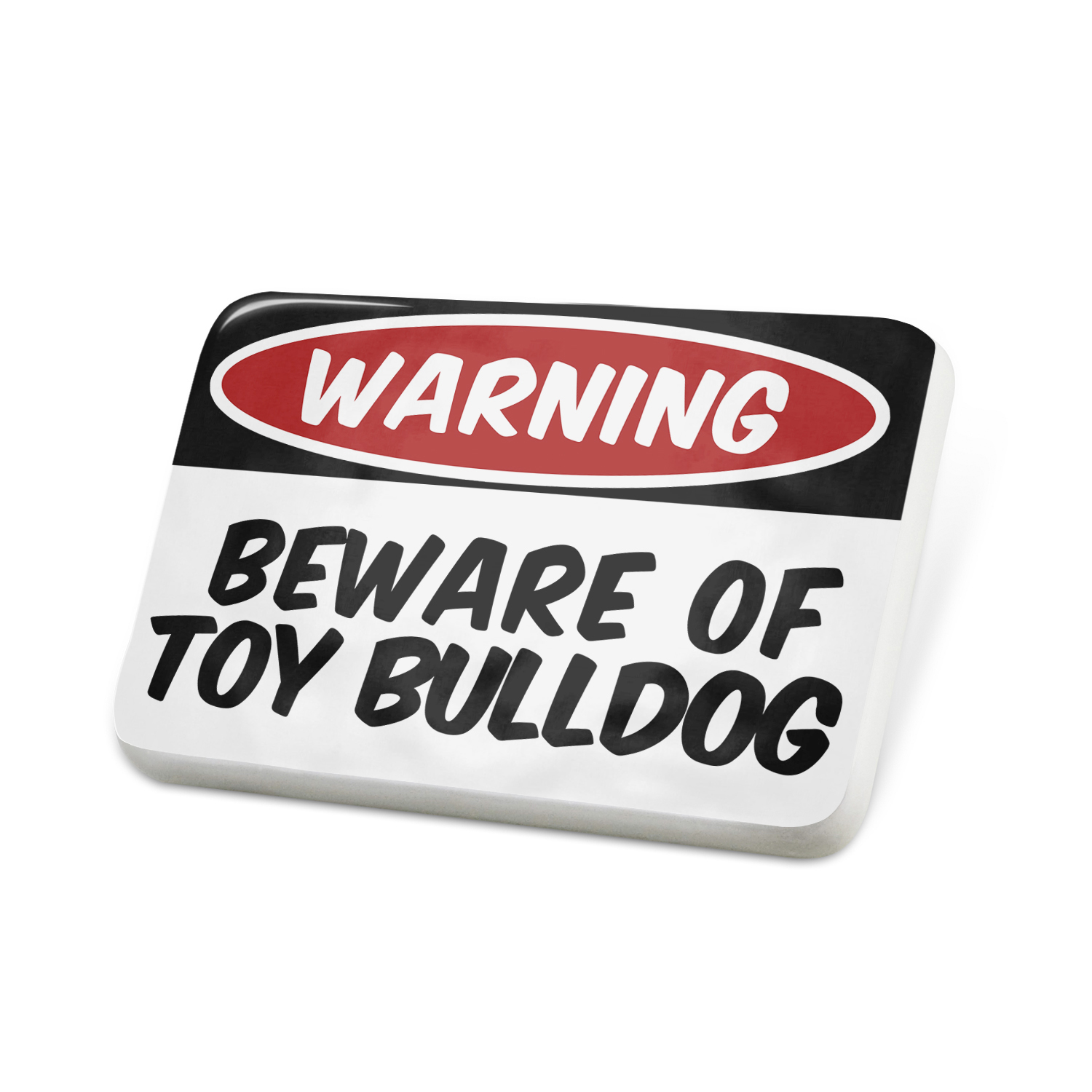 Porcelein Pin Beware of the Toy BullDog from Lapel Badge – NEONBLOND