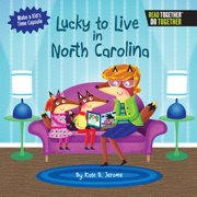 Lucky to Live in North Carolina (Hardcover)