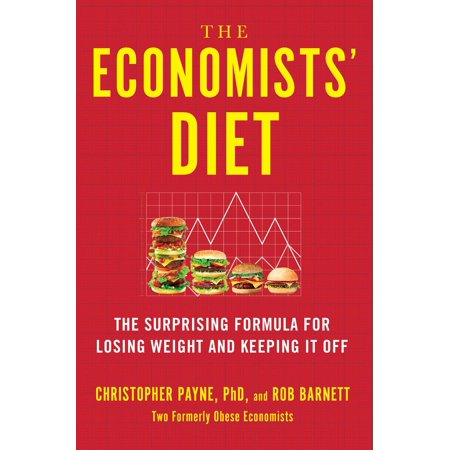 - The Economists' Diet : The Surprising Formula for Losing Weight and Keeping It Off