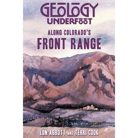 Geology Underfoot Along Colorado's Front Range - Paperback (Front Range Map)