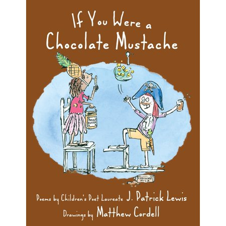 If You Were a Chocolate Mustache (Buy A Mustache)