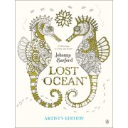 Lost Ocean Artist's Edition : An Inky Adventure and Coloring Book for Adults: 24 Drawings to Color and Frame