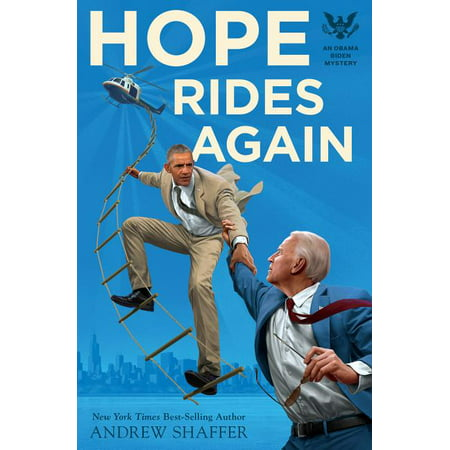 Obama Biden Mysteries: Hope Rides Again : An Obama Biden Mystery (Series #2) (Paperback)