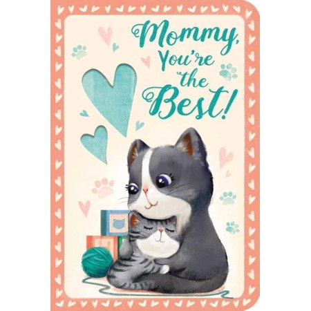 Mommy, You're the Best!