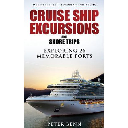 Mediterranean, European and Baltic CRUISE SHIP EXCURSIONS and SHORE TRIPS -