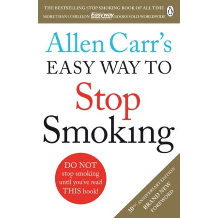 Allen Carr's Easy Way to Stop Smoking : Revised (Best Way To Stop Chafing Between Thighs)