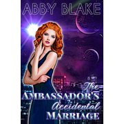 The Ambassador's Accidental Marriage - eBook