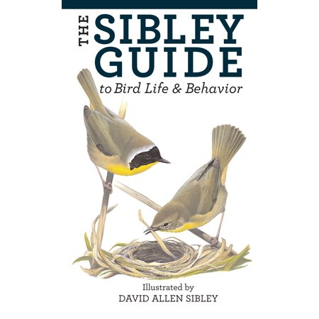 The Sibley Guide to Bird Life and Behavior ()